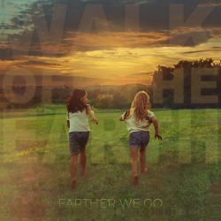 Walk Off The Earth chords for Farther we go