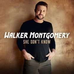 Walker Montgomery chords for She dont know