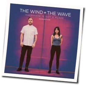 The Wind And The Wave tabs and guitar chords