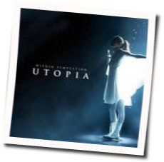 Within Temptation chords for Utopia