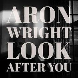 Aron Wright chords for Look after you