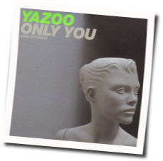 Yazoo chords for Only you