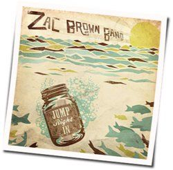 Zac Brown Band chords for Jump right in